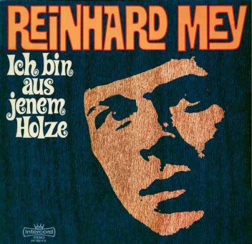 Bild Reinhard Mey - Ich Bin Aus Jenem Holze (LP, Album, RP, Bla) Schallplatten Ankauf
