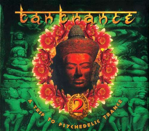 Cover Various - Tantrance 2 - A Trip To Psychedelic Trance (2xCD, Comp) Schallplatten Ankauf