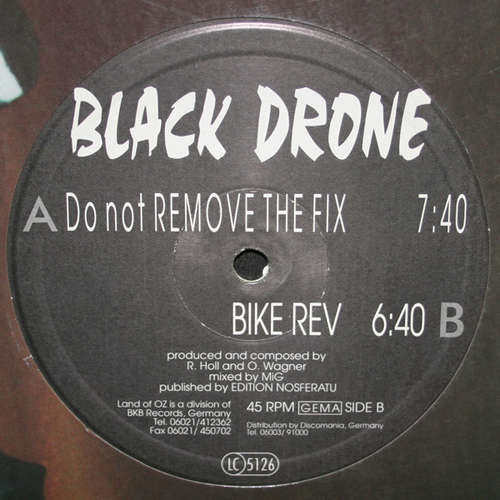 Bild Black Drone - Do Not Remove The Fix / Bike Rev (12) Schallplatten Ankauf