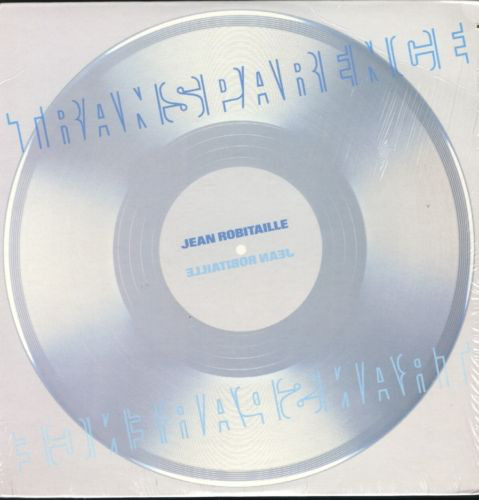 Cover Jean Robitaille - Transparence (LP, Album, Cle) Schallplatten Ankauf