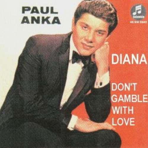 Bild Paul Anka - Diana / Don't Gamble With Love (7, Single) Schallplatten Ankauf