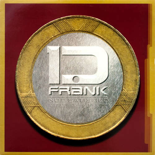 Bild D.Frank* - Not Satisfied (12) Schallplatten Ankauf