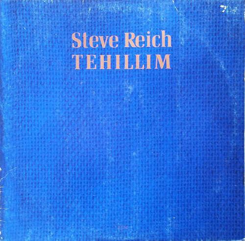 Cover Steve Reich - Tehillim (LP, Album) Schallplatten Ankauf