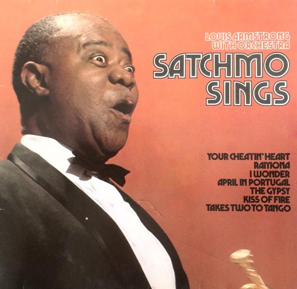Bild Louis Armstrong With Orchestra* - Satchmo Sings (LP, Album, RE) Schallplatten Ankauf