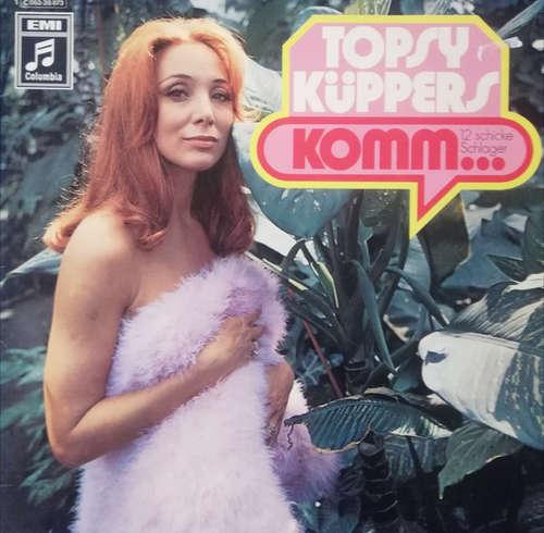 Cover Topsy Küppers - Komm... (LP, Album) Schallplatten Ankauf