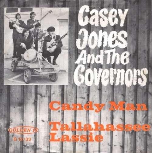 Bild Casey Jones And The Governors* - Candy Man / Tallahassee Lassie (7, Single, Mono) Schallplatten Ankauf
