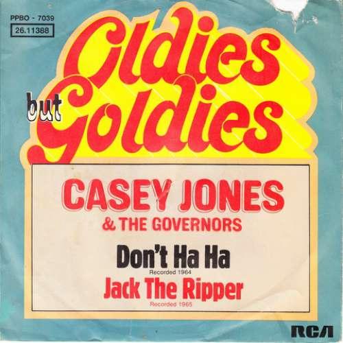 Bild Casey Jones & The Governors - Don't Ha Ha / Jack The Ripper (7, Single, Ora) Schallplatten Ankauf