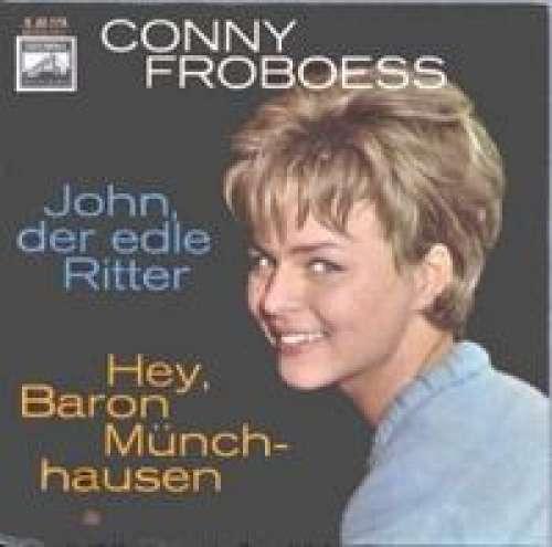 Bild Conny Froboess - Hey, Baron Münchhausen / John, Der Edle Ritter (7, Single) Schallplatten Ankauf