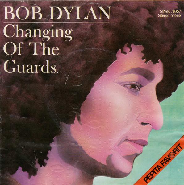Bild Bob Dylan - Changing Of The Guards / New Pony (7) Schallplatten Ankauf