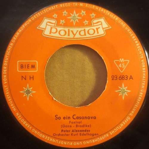 Bild Peter Alexander - So Ein Casanova (7, Single, Mono) Schallplatten Ankauf