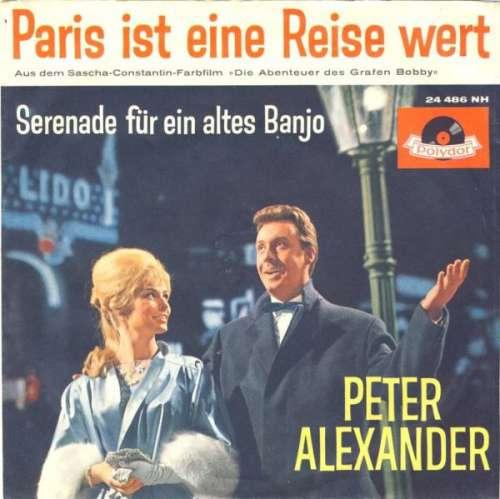 Bild Peter Alexander - Paris Ist Eine Reise Wert (7, Single, Mono) Schallplatten Ankauf