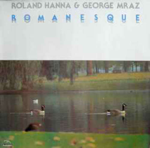 Cover Roland Hanna & George Mraz - Romanesque (LP, Album, RE) Schallplatten Ankauf