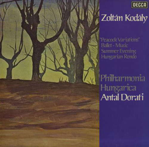 Cover Zoltán Kodály / Philharmonia Hungarica, Antal Dorati - The Orchestral Works Of Zoltán Kodály Vol.3: Peacock Variations, Ballet-Music, Summer Evening, Hungarian Rondo (LP) Schallplatten Ankauf