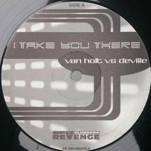 Bild Van Holt* Vs Deville* - I Take You There (12) Schallplatten Ankauf