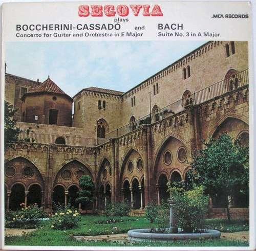 Bild Segovia* Plays Boccherini* - Cassadó* And Bach* - Concerto For Guitar And Orchestra In E Major / Suite No. 3 In A Major (LP) Schallplatten Ankauf
