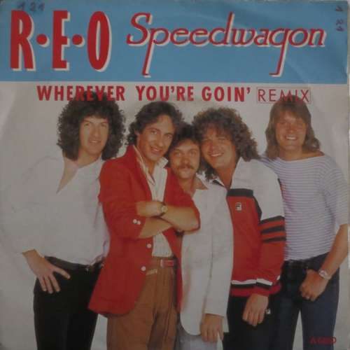 Bild REO Speedwagon - Wherever You're Goin' (Remix) (7, Single) Schallplatten Ankauf