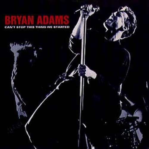 Bild Bryan Adams - Can't Stop This Thing We Started (7, Single) Schallplatten Ankauf