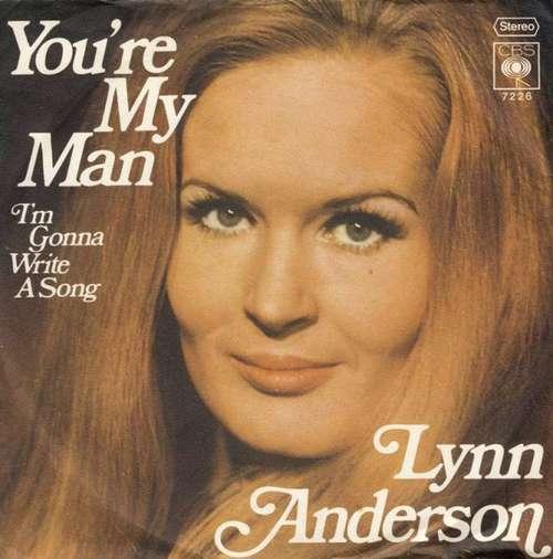 Bild Lynn Anderson - You're My Man (7, Single) Schallplatten Ankauf