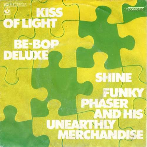 Cover Be~Bop Deluxe* / Funky Phaser And His Unearthly Merchandise - Kiss Of Light / Shine (7, Single) Schallplatten Ankauf