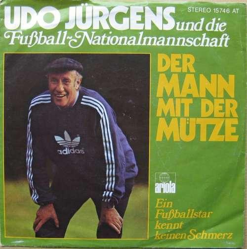 Cover Udo Jürgens Und Die Fußball-Nationalmannschaft - Der Mann Mit Der Mütze (7, Single) Schallplatten Ankauf