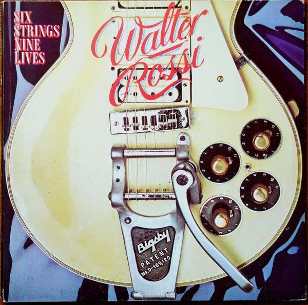 Cover zu Walter Rossi - Six Strings Nine Lives (LP, Album, Gat) Schallplatten Ankauf
