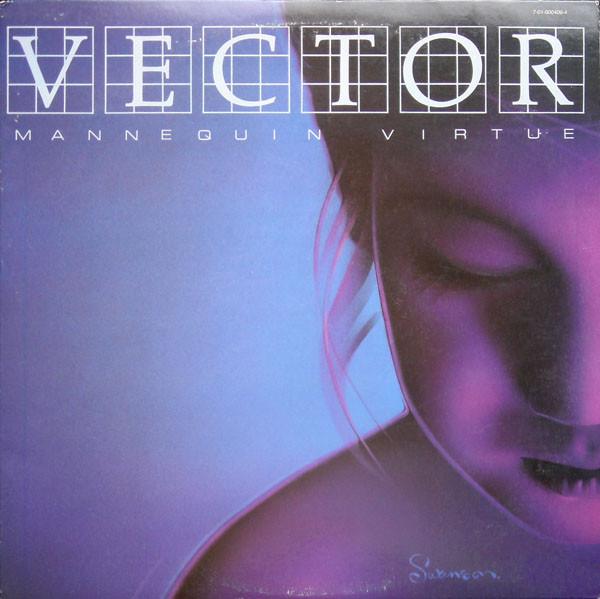 Cover zu Vector (8) - Mannequin Virtue (LP, Album) Schallplatten Ankauf
