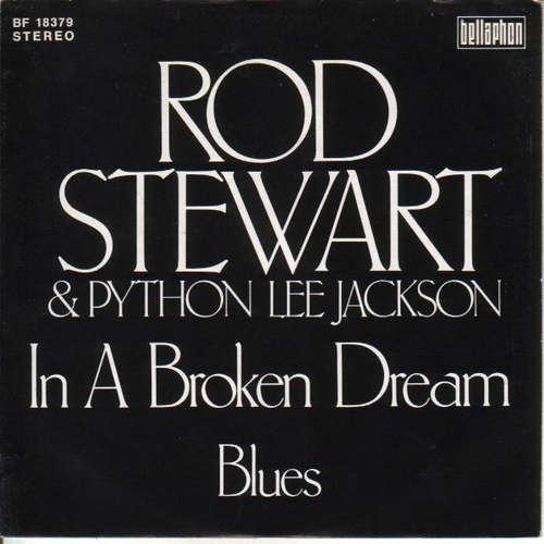 Bild Rod Stewart & Python Lee Jackson - In A Broken Dream (7, Single, RE) Schallplatten Ankauf