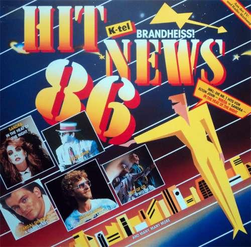 Cover zu Various - Hit News 86 (Brandheiss!) (LP, Comp) Schallplatten Ankauf