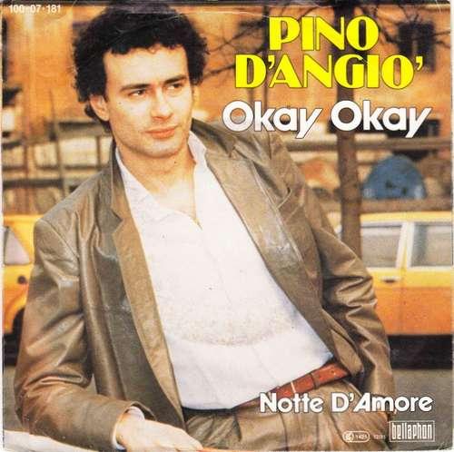 Bild Pino D'Angiò - Okay Okay (7, Single) Schallplatten Ankauf