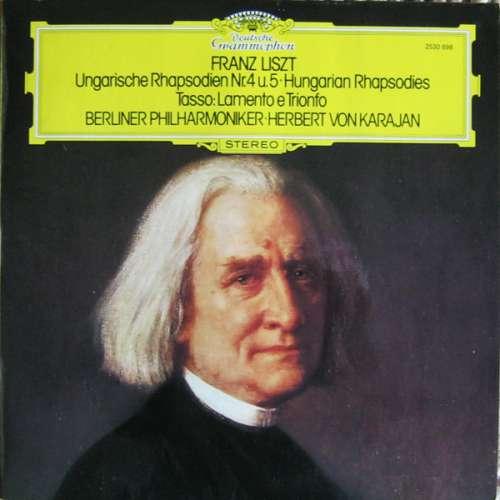 Bild Franz Liszt • Berliner Philharmoniker • Herbert von Karajan - Ungarische Rhapsodien Nr.4 U. 5 • Hungarian Rhapsodies / Tasso: Lamento E Trionfo (LP) Schallplatten Ankauf