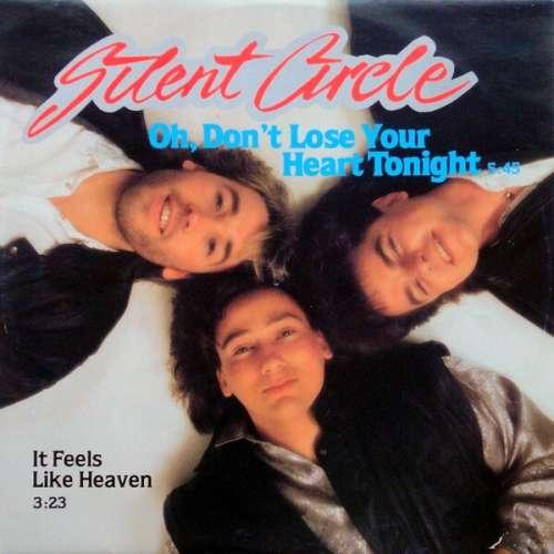 Bild Silent Circle - Oh, Don't Lose Your Heart Tonight (12, Maxi) Schallplatten Ankauf