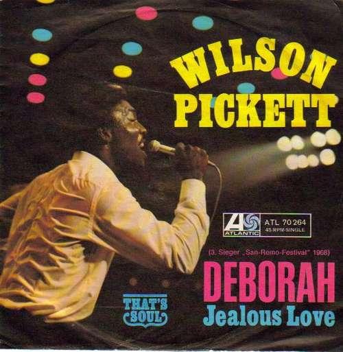 Bild Wilson Pickett - Deborah / Jealous Love (7, Single) Schallplatten Ankauf