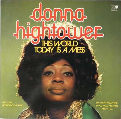 Cover zu Donna Hightower - This World Today Is A Mess (LP, Album) Schallplatten Ankauf