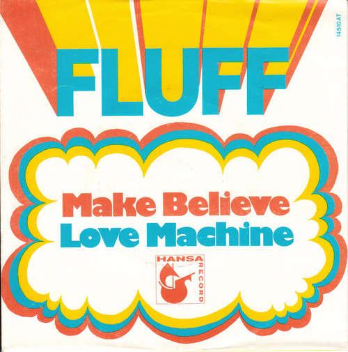 Bild Fluff (5) - Make Believe / Love Machine (7, Single) Schallplatten Ankauf