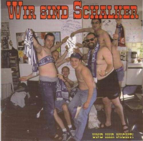 Cover Various - Wir Sind Schalker Und Ihr Nicht (LP, Comp) Schallplatten Ankauf