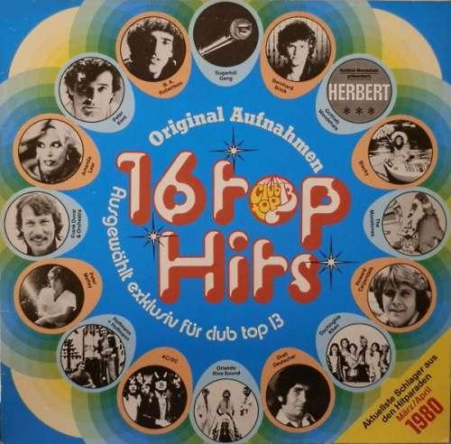 Cover zu Various - 16 Top Hits - März/April 1980 (LP, Comp) Schallplatten Ankauf