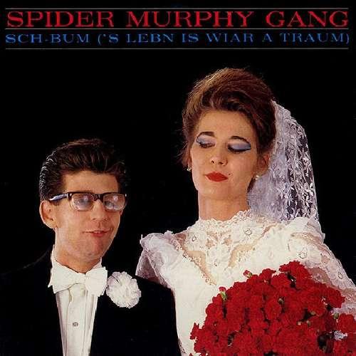 Bild Spider Murphy Gang - Sch-Bum ('S Leben Is Wiar A Traum) (7, Single) Schallplatten Ankauf