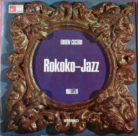 Cover Eugen Cicero - Rokoko-Jazz (LP, Album, RE) Schallplatten Ankauf