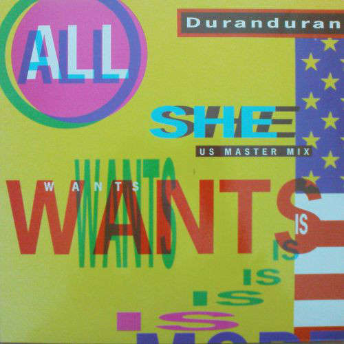 Cover Duranduran* - All She Wants Is (US Master Mix) (12) Schallplatten Ankauf
