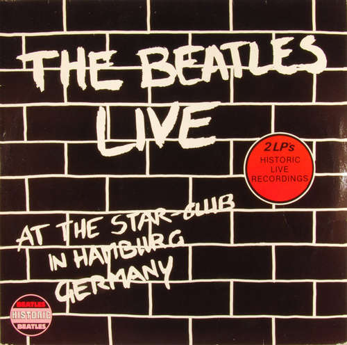 Cover The Beatles - Live At The Star-Club In Hamburg Germany (2xLP) Schallplatten Ankauf