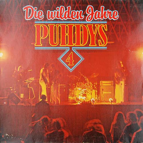 Cover Puhdys - Puhdys 4 - Die Wilden Jahre (LP, Comp) Schallplatten Ankauf