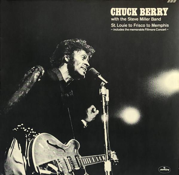Cover zu Chuck Berry With The Steve Miller Band - St. Louie To Frisco To Memphis (2xLP, Comp) Schallplatten Ankauf