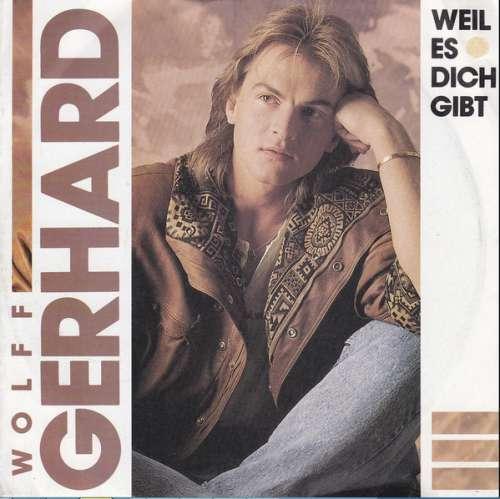 Bild Wolff Gerhard - Weil Es Dich Gibt (7, Single) Schallplatten Ankauf