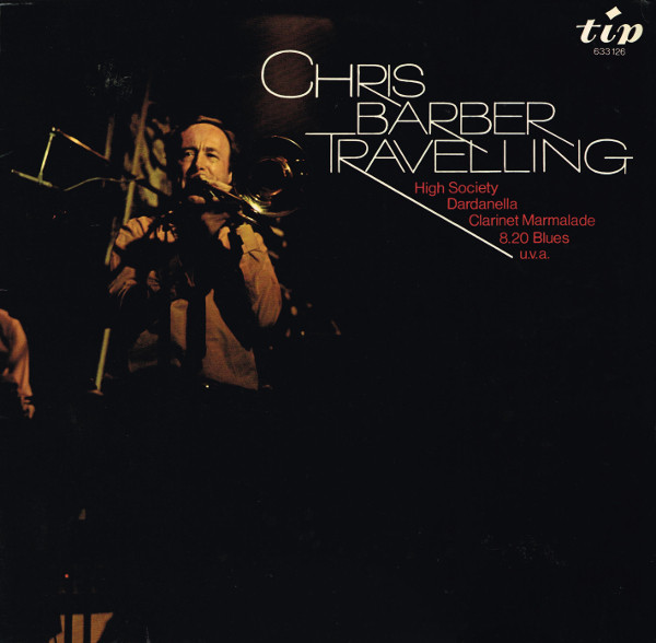 Cover Chris Barber And His Band* - Travelling (LP, Album) Schallplatten Ankauf
