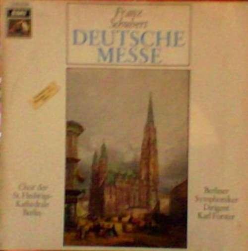 Bild Franz Schubert / Chor Der St. Hedwigs-Kathedrale Berlin / Die Berliner Symphoniker* / Karl Forster - Deutsche Messe (LP) Schallplatten Ankauf