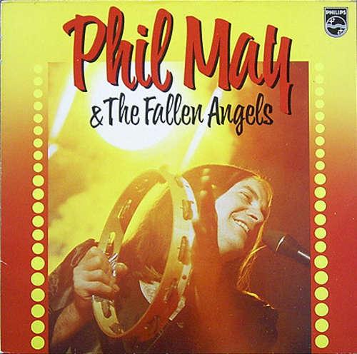 Bild Phil May & The Fallen Angels* - Phil May & The Fallen Angels (LP, Album) Schallplatten Ankauf