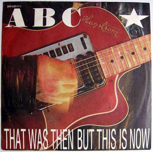 Bild ABC - That Was Then But This Is Now (7, Single) Schallplatten Ankauf