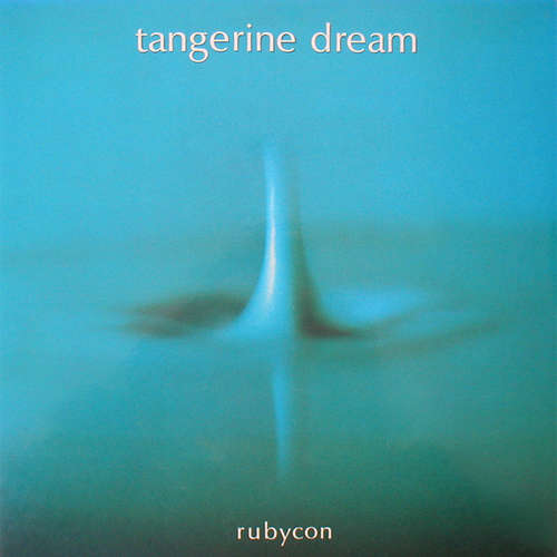 Cover Tangerine Dream - Rubycon (LP, Album, Gat) Schallplatten Ankauf
