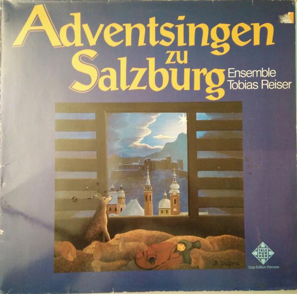Cover Ensemble Tobias Reiser - Adventsingen Zu Salzburg (LP, Club) Schallplatten Ankauf
