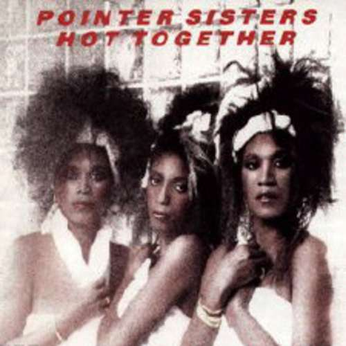Bild Pointer Sisters - Hot Together (LP, Album) Schallplatten Ankauf